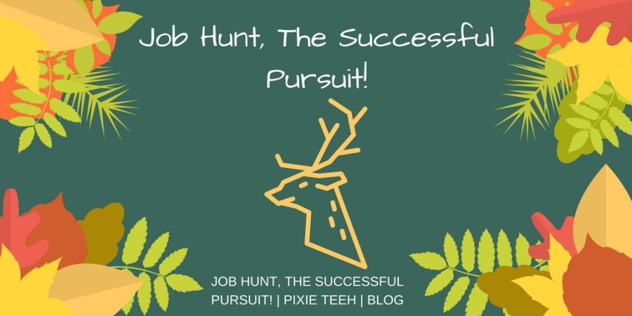 Job Hunt, The Successful Pursuit!